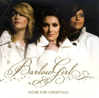 Barlow Girl Home for Christmas